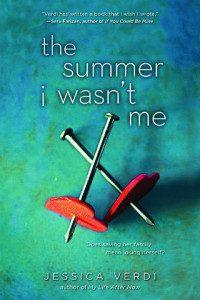 The Summer I Wasn't Me by Jessica Verdi